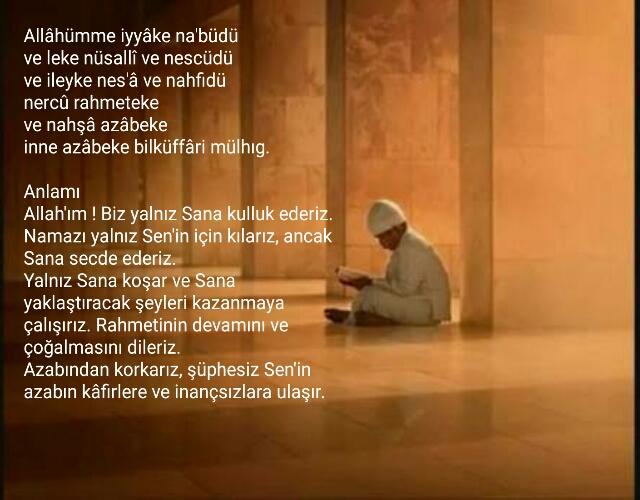 Allâhümme iyyâke na'büdü  türkçe anlamı