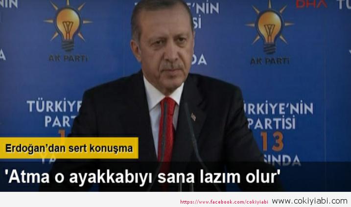 Erdoğandan Mecliste  atılan O ayakkabıya Çok sert Sözler