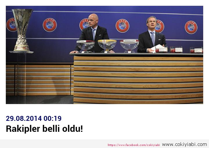 UEFA KURALARI RAKİPLER BELLİ OLDU