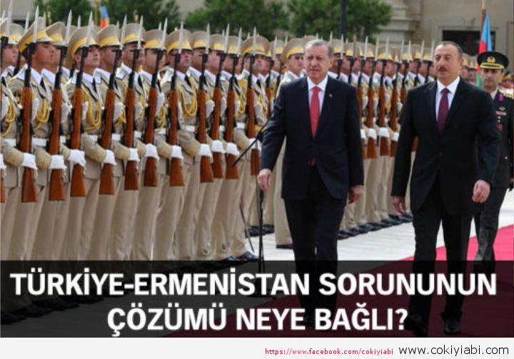 Turkiye Ermenistan sorununun Çözümü Neyebağlı