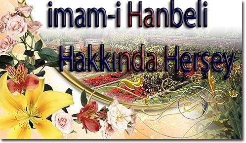 imam-i Hanbeli Mezhepi Hakkında herşey