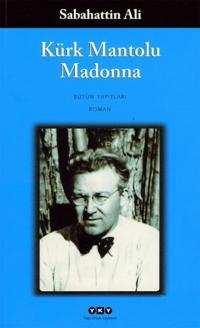 7 Kürk Mantolu Madonna Sabahattin Ali Kitapı Ve Özeti