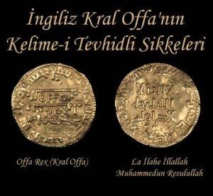İNGİLİZ KRAL OFFA'NIN KELİME-İ TEHVİDLİ SİKKELERİ
