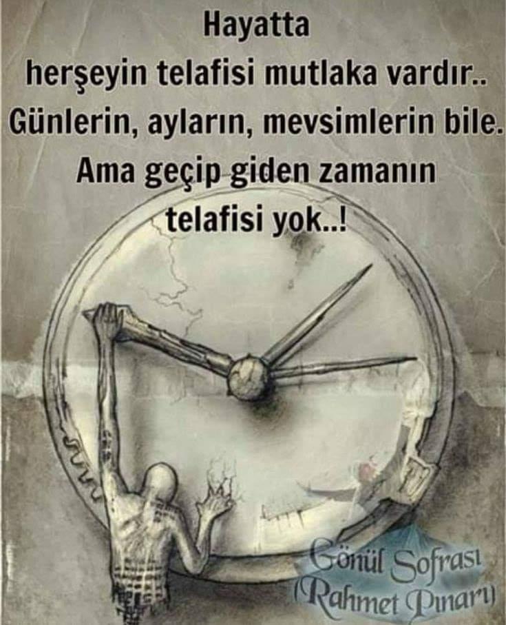 Zamanın kıymetini bilmeyenlere sözler