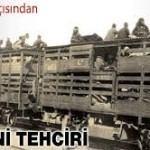 1915 TEHCİR KANUNUNUN SEBEBİ