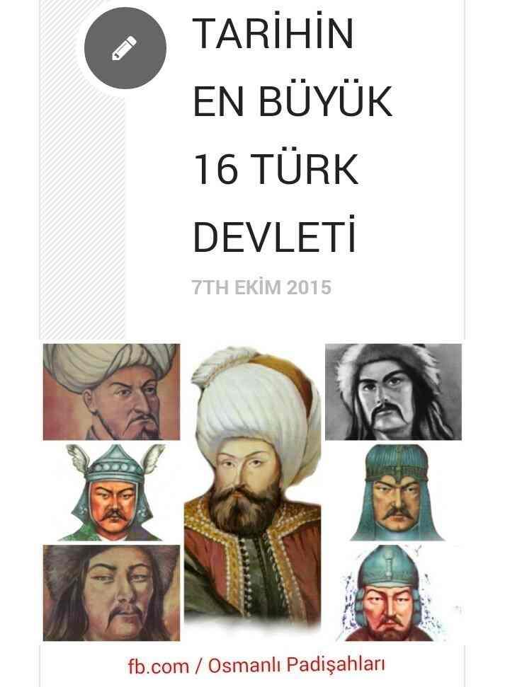 Şanlı Tarihimizin En Büyük 16 Türk Devleti Kısa Bilgiler