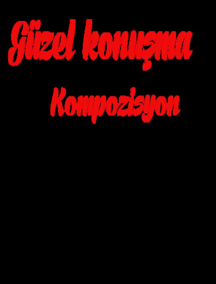 Güzel konuşma ile Alakalı Kompozisyon Yazma