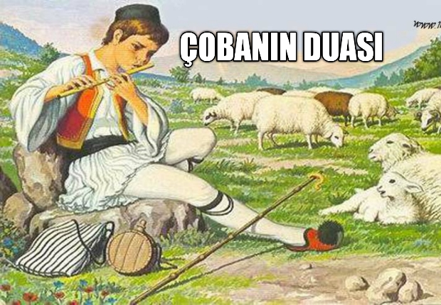 Çobanın Duası Ders Verici Bir Hikaye
