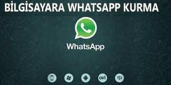 Bilgisayara Whatsapp Kurma