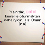 Hz Ömer'in En Güzel Sözleri
