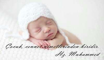 çocuk cennet nimetlerinden biridir hz muhammed s.a.v