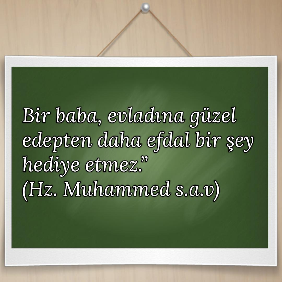 hz muhammed s.av evlat edep baba ile ilgili hadisleri