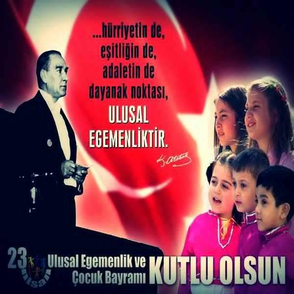 23 Nisan Sözleri Atatürk