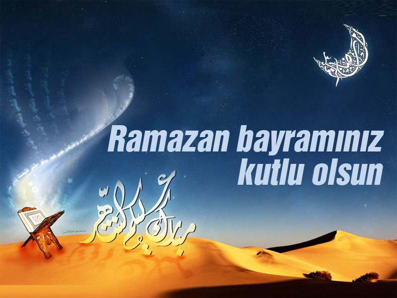 Yeni Bayram Mesajları -Ramazan Bayramı Mesajı