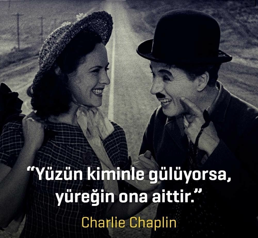 Charle chaplin sözleri