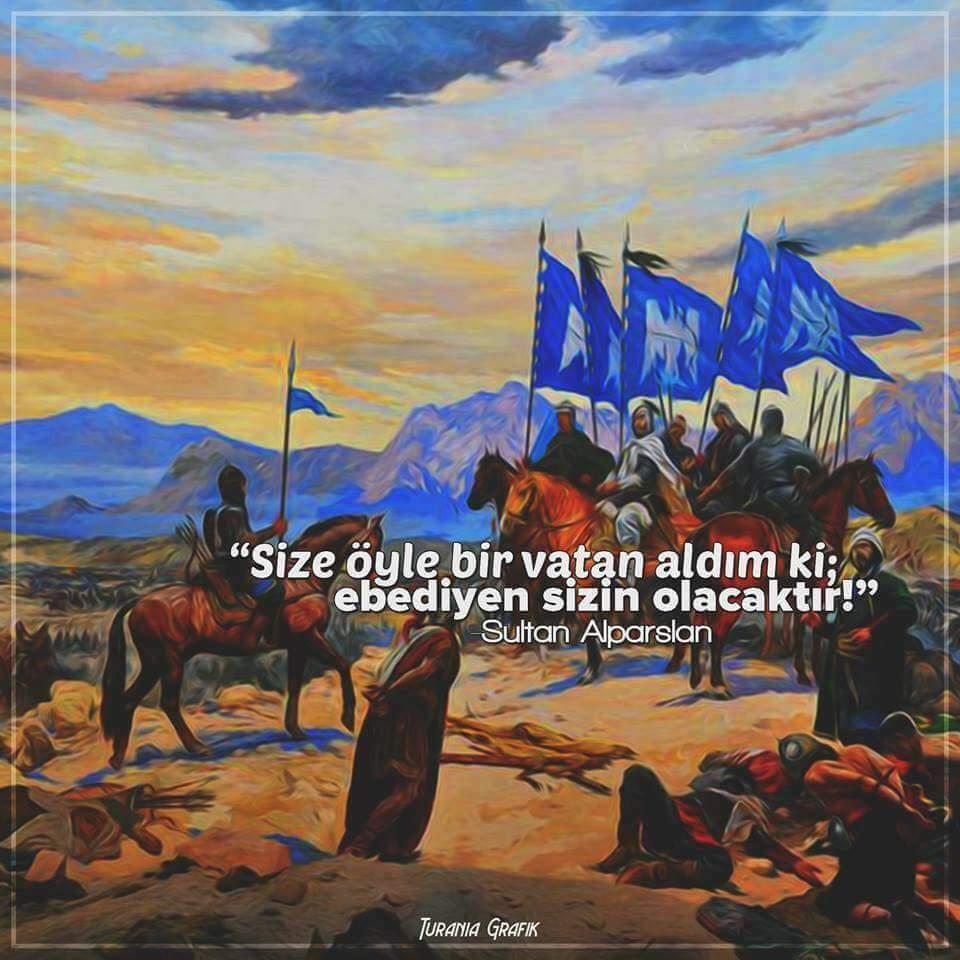 Selçuklu Komutanı: Sultan Alparslan Sözleri