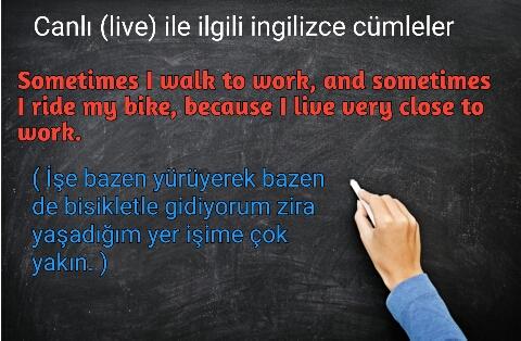 Canlı (live) ile ilgili ingilizce cümleler