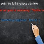 Swim ile ilgili ingilizce cümleler