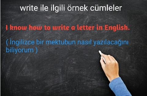write ile ilgili örnek cümleler