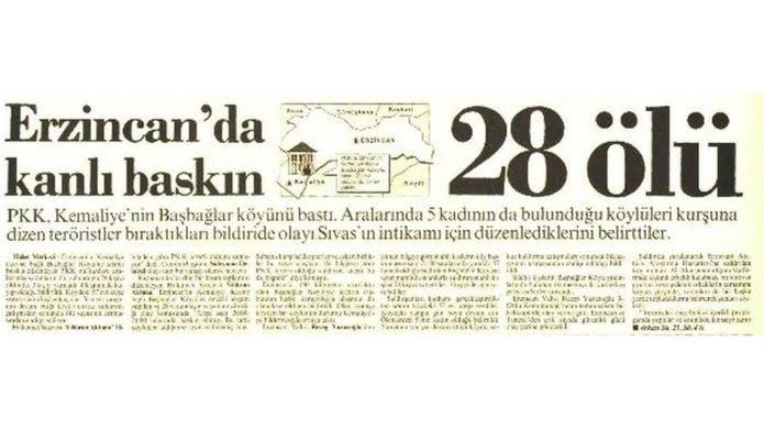 5 Temmuz 1993 erzincannın Başbağlar köyünde 28 kişiyi öldüren pkk