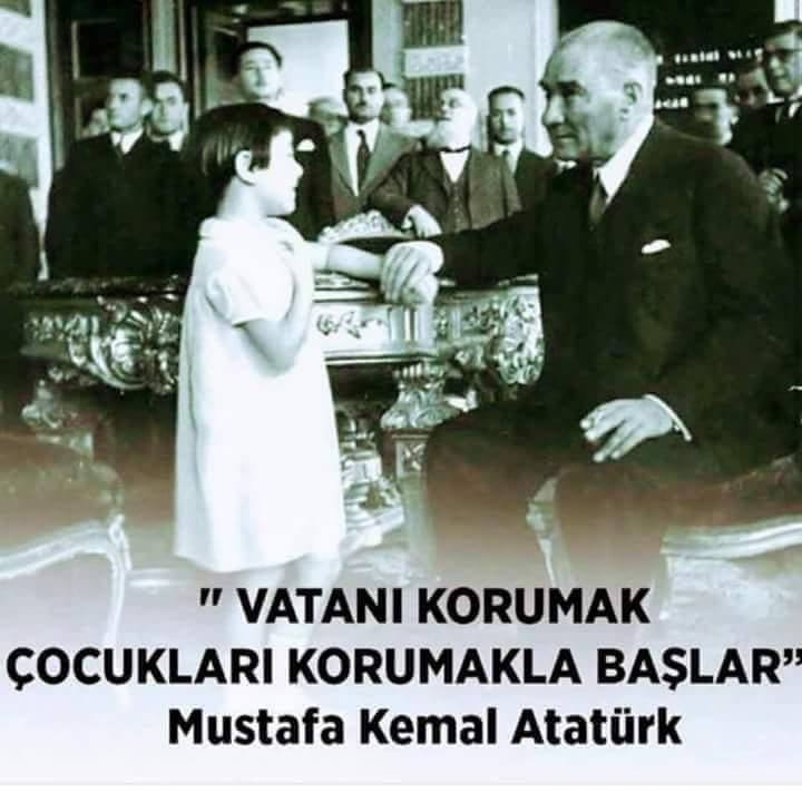Atatürk'ün çocuk sevgisi ile ilgili sözleri