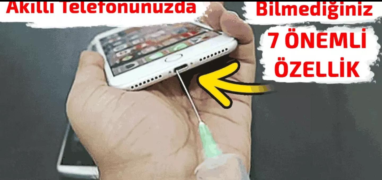 Akıllı cep telefonlarının gizli özellikleri