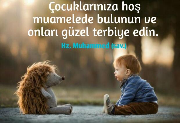 Hazreti Muhammed s.a.v çocuk ile ilgili sözleri