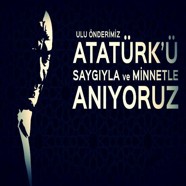 10 Kasım Resimli En Güzel Atatürk Mesajları
