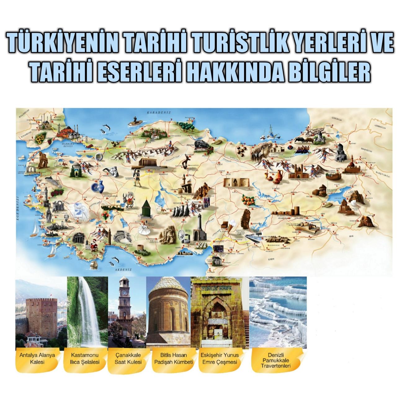 Türkiyede bulunan tarihi yerler tarihi eserler ve yapılar