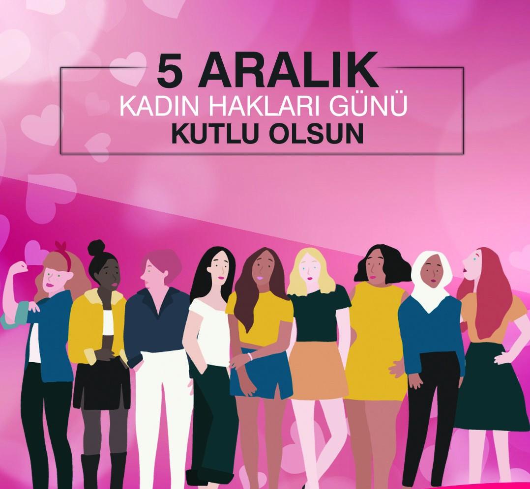 5 Aralık Dünya Kadın Hakları Günü Mesajları