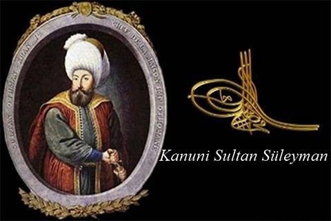 KANUNİ SULTAN SÜLEYMAN HAN DÖNEMİ SEFERLERİ (1520-1566)
