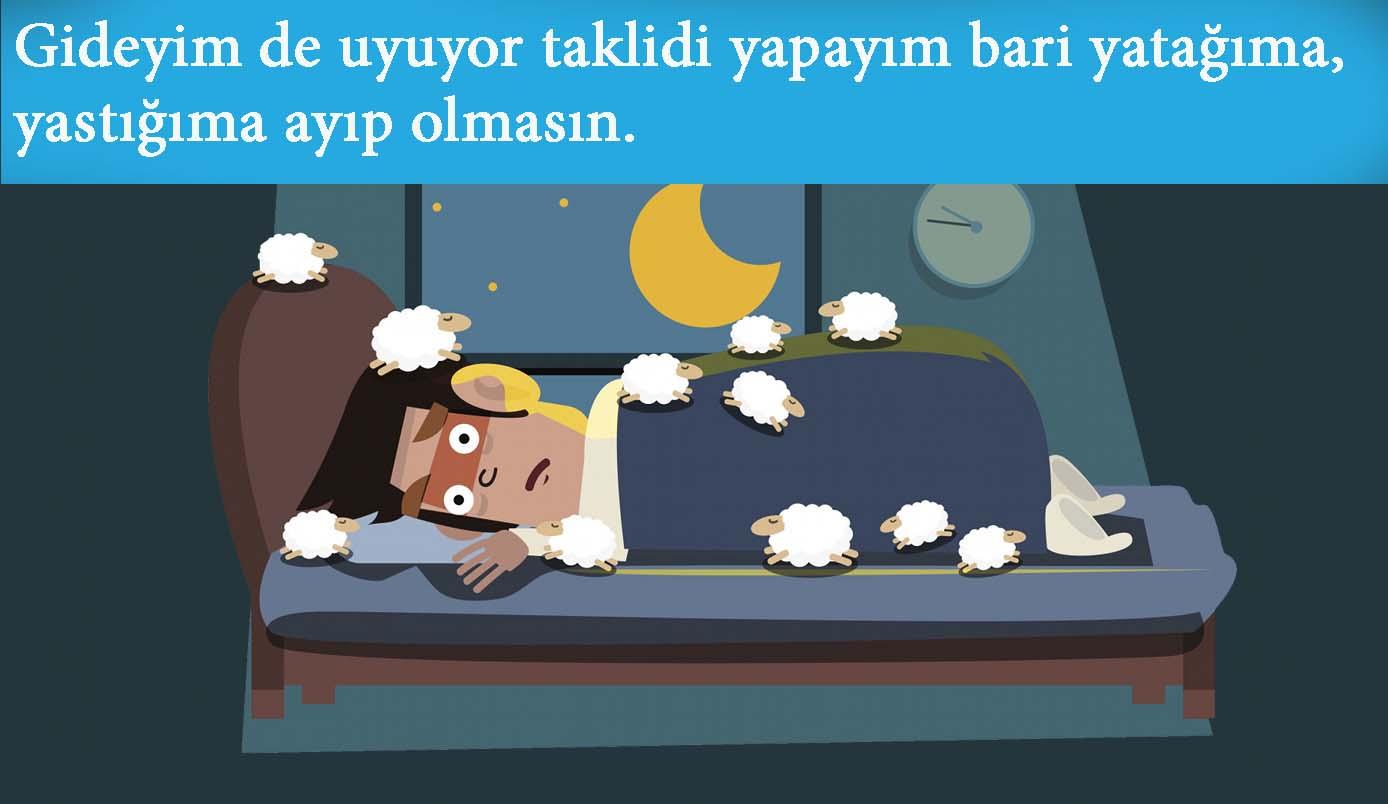 Uyku kaçması Uykusuzluğu Anlatan Sözler