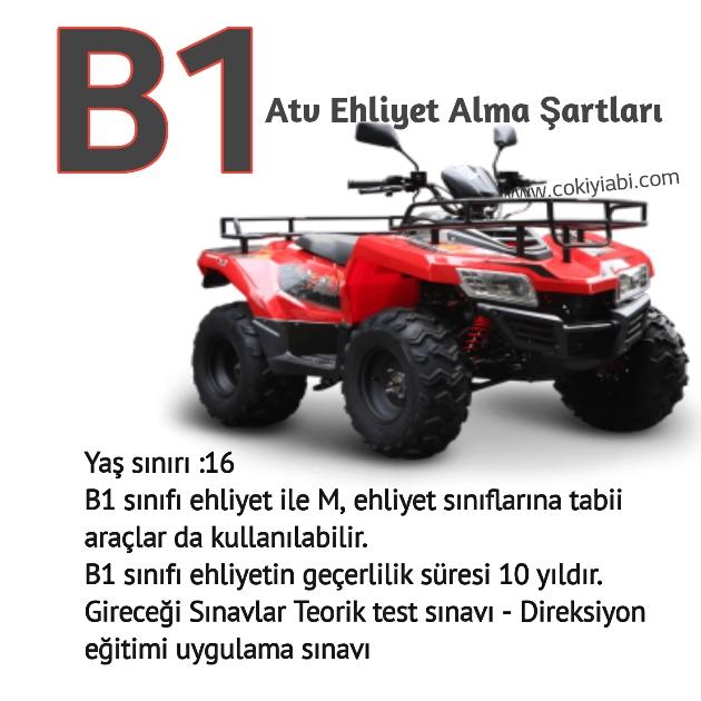 B1 Atv Ehliyet Alma Şartları –  Hangi Araçları Kullanır 2019