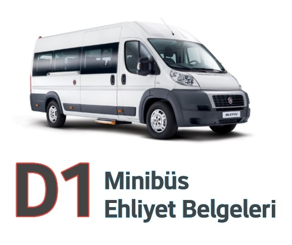 D1 Minibüs Ehliyeti nasıl alınır
