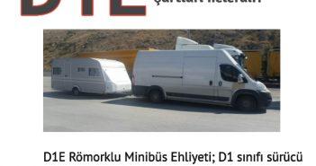 D1E minibüs römorklu ehliyet alma yaşı