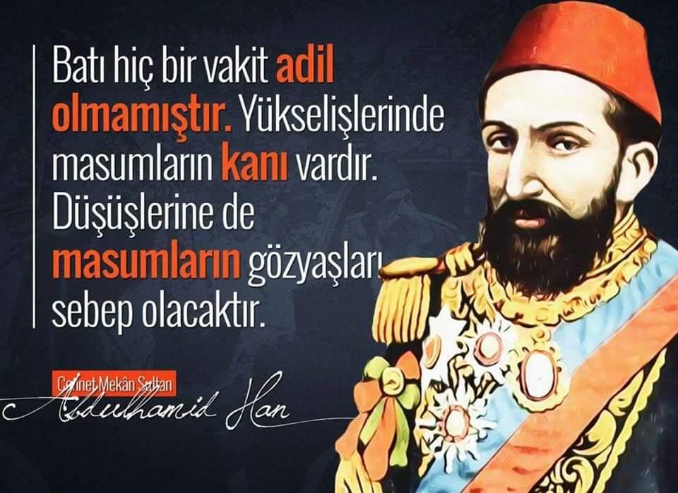 Sultan II Abdülhamid Han'ın Sözleri