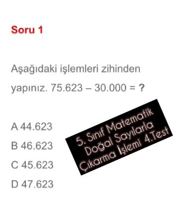 5. Sınıf Matematik Doğal Sayılarla Çıkarma İşlemi 4.Test