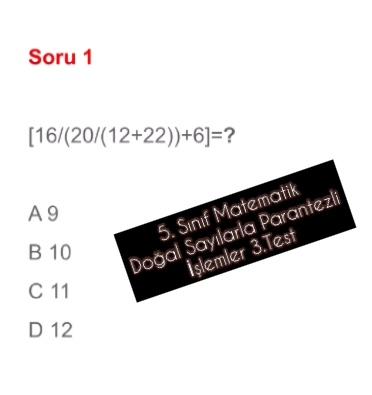 5. Sınıf Matematik Doğal Sayılarla Parantezli İşlemler 3.Test