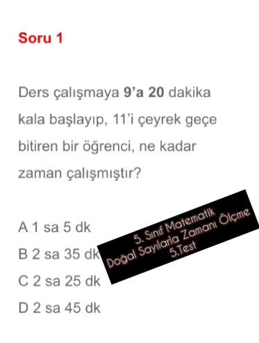 5. Sınıf Matematik Doğal Sayılarla Zamanı Ölçme 5.Test