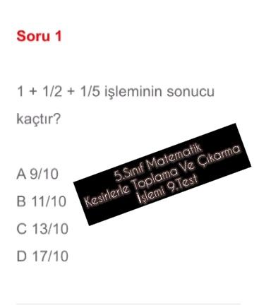 5.Sınıf Matematik Kesirlerle Toplama Ve Çıkarma İşlemi 9.Test