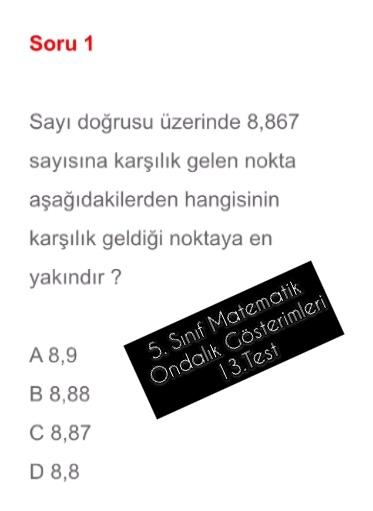 5. Sınıf Matematik Ondalık Gösterimleri 13.Test