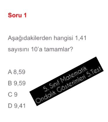 5. Sınıf Matematik Ondalık Gösterimleri 5.Test