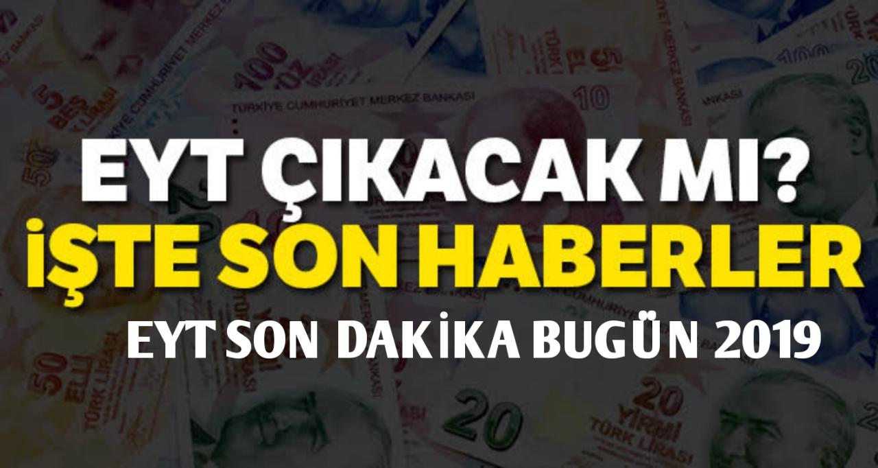 Cumhurbaşkanı recep tayyip erdoğan eyt talimatı