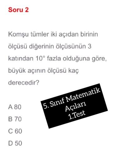 5. Sınıf Matematik Açıları 1.Test