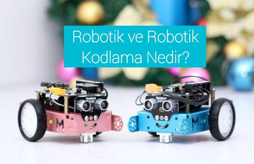 Robotik Kodlama ne demek ?