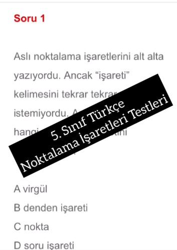 5. Sınıf Türkçe Noktalama İşaretleri Testleri