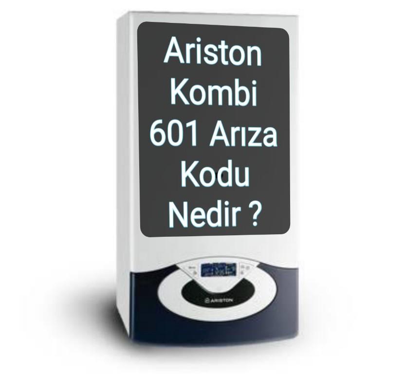 Ariston Kombi 601 Hata Kodu Nedir?