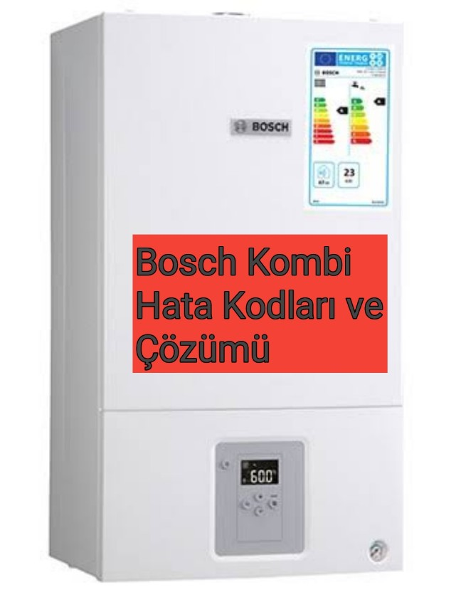 Bosch Kombi Arıza kodları ve Anlamları