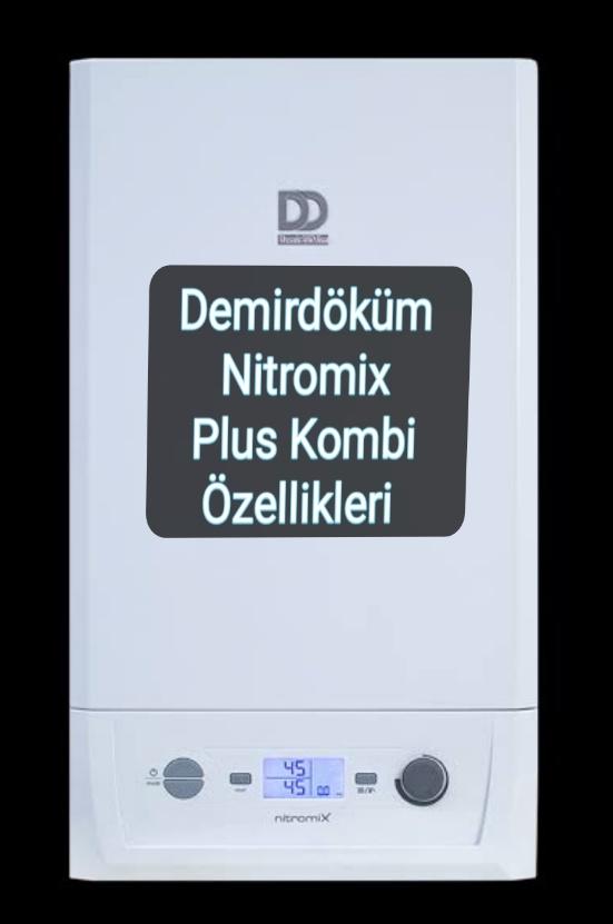 Demirdöküm Nitromix Plus fiyati