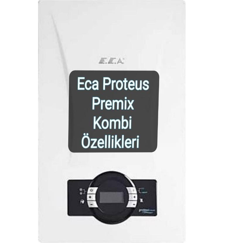 Eca Proteus Premix KOMBİ fiyatı